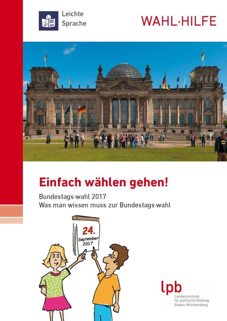 Wahl-Hilfe Was man wissen muss zur Bundestags·Wahl
