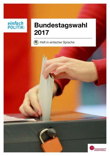 Bundestags-Wahl 2017 in einfacher Sprache